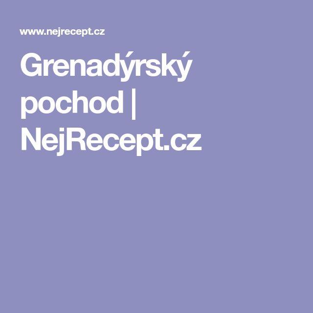 Grenadýrský pochod | NejRecept.cz