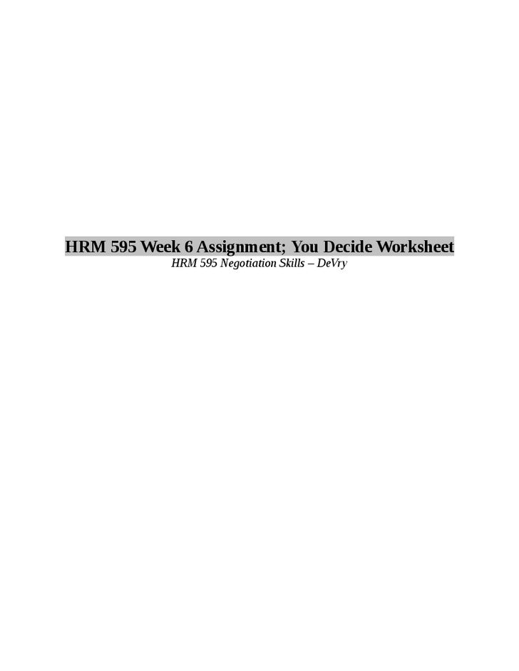 hrm 595 62172 negotiation skills Recent questions: hrm-595-62172 negotiation skills - 4 pages (apa format) does anyone have hrm 595 tutorial should homosexual be able to marry (801 words .