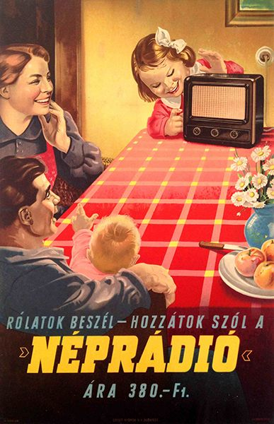 budapestposter:  Rólatok beszél - Hozzátok szól a Néprádió   It talks about you - it talks to you. People's Radio. (1950)