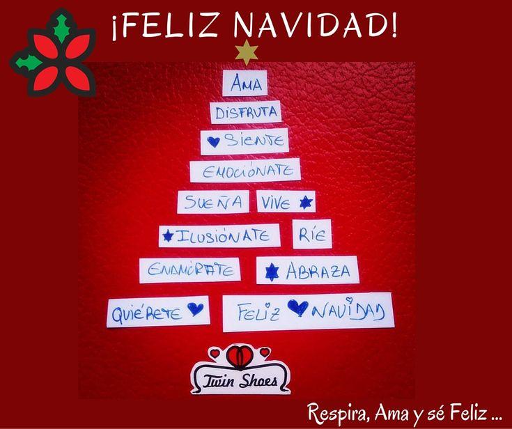 Respira, Ama y sé Feliz... #FelizNavidad #TwinShoes