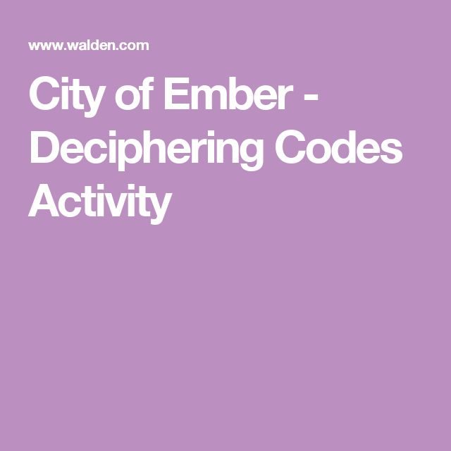 City of Ember - Deciphering Codes Activity
