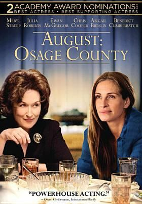 August: Osage County - Starring Meryl Streep, Julia Roberts, Ewan McGregor & more! The dark, hilarious, and deeply touching story of the strong-willed women of the Weston family, whose lives have diverged until a family crisis brings them back to the Midwest house they grew up in, and to the dysfunctional woman who raised them.
