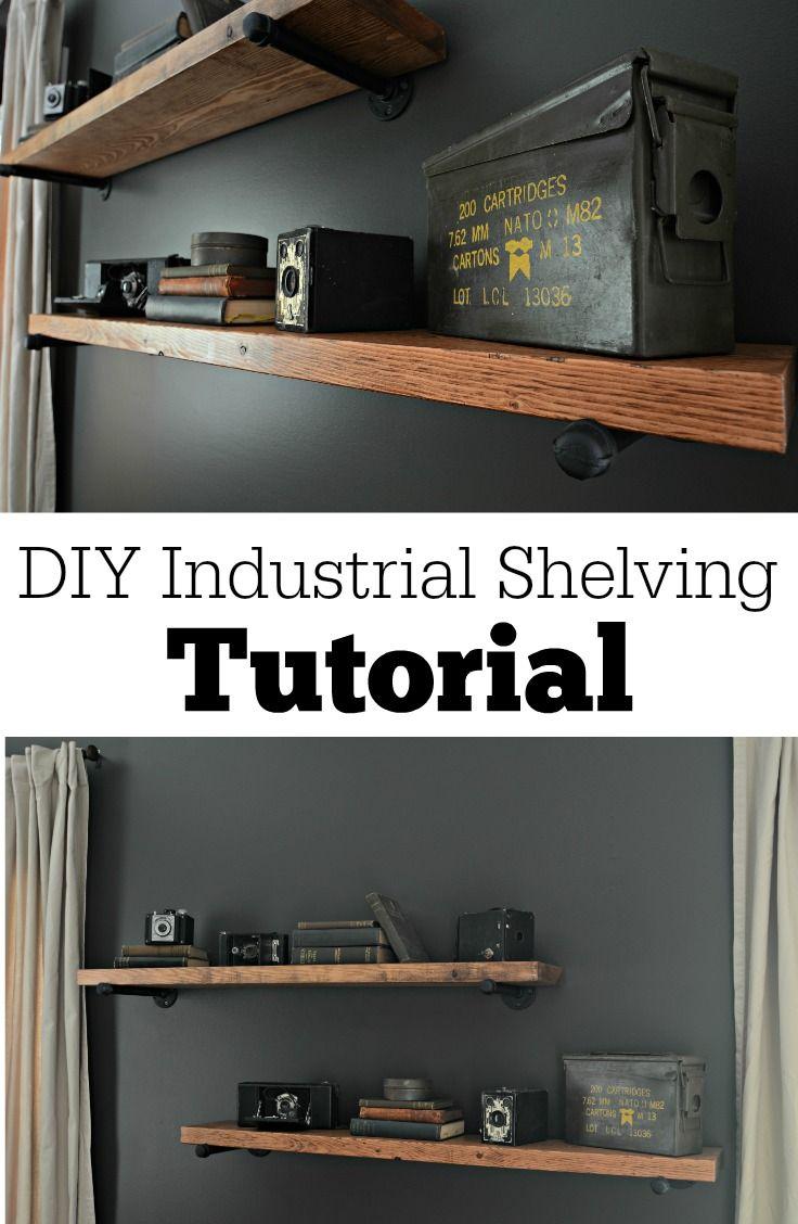 DIY Industrial Shelving Tutorial.  Easy DIY project!