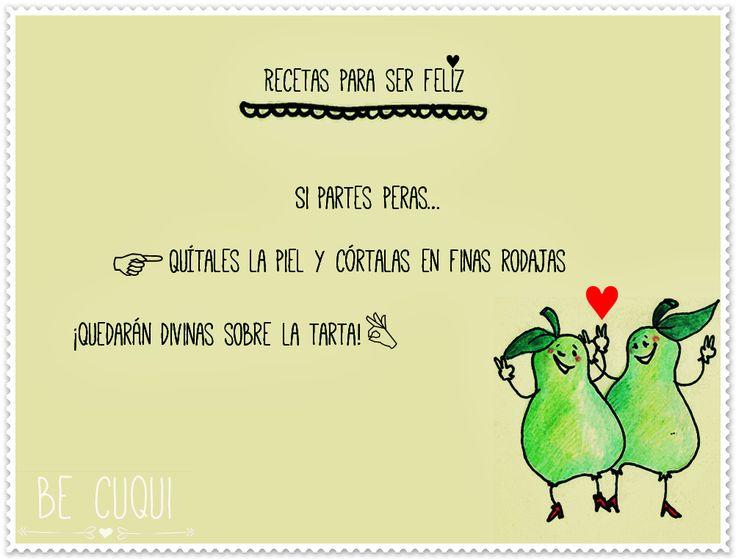 Recetas para ser feliz #frases #amor #buenrollo #cuqui