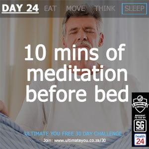 DAY 24 TASK:10 Minutes of meditation before bed