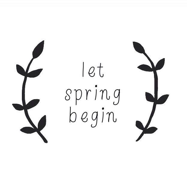 Let Spring begin!
