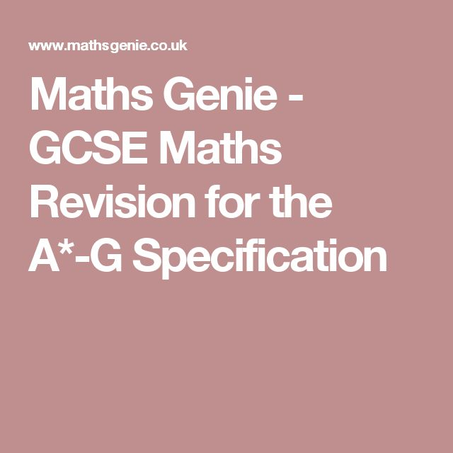 Maths Genie - GCSE Maths Revision for the A*-G Specification