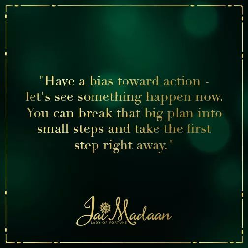 Have a bias toward action - let's see something happen now. You can break that big plan into small steps and take the first step rightaway. #inspiration #QOTD#motivation https://t.co/ar89KtRNRp