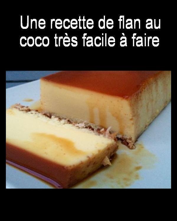 Une Recette De Flan Au Coco Tres Facile A Faire A Au Coco De Facile Faire Flan Recette Tres Une Flan Au Coco Recette Flan Flan Coco Recette