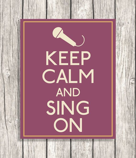 Keep Calm And Sing On - Music Decor, Microphone, Singing Typography, Letterpress - DIY Printable File - 8x10. via Etsy.