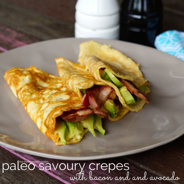 Savoury Crepes with Bacon and Avocado by The Merry Maker Sisters. #paleo
