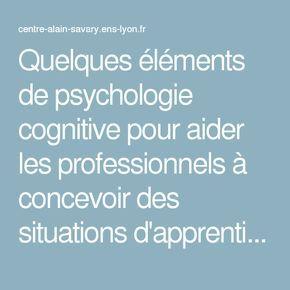 Quelques éléments de psychologie cognitive pour aider les professionnels à concevoir des situations d'apprentissages — Centre Alain Savary - Education prioritaire - ifé