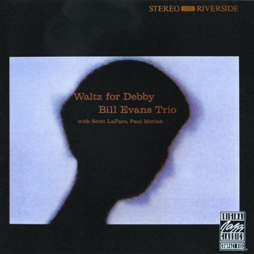 Bill Evans Trio - Walts for Debby