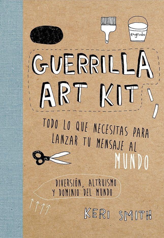 «Guerrilla Art Kit», es un auténtico manual de arte urbano. Keri Smith, la ilustradora y autora de «Destroza este diario» ofrece decenas de ideas y sugerencias para desarrollar tu imaginación y enviar tu mensaje al mundo modificando con mucho arte tu entorno: cómo hacer pegatinas, plantillas, tricot urbano, o cómo dejar impactantes mensajes que ayuden a cambiar la sociedad. ¡Guerrilla cool! http://www.veniracuento.com/