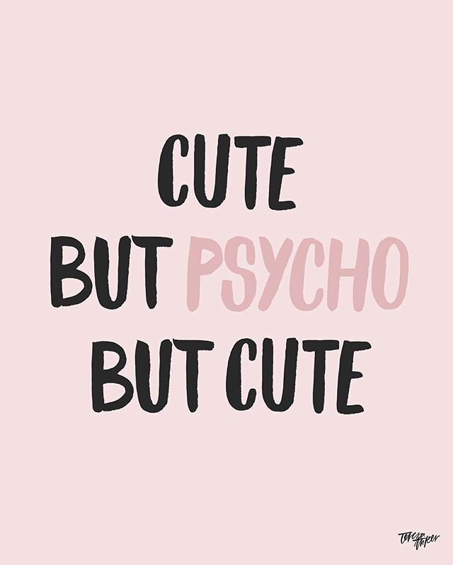 Cute, but psycho, but cute. #handlettering