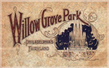 Willow Grove Park~where many happy childhood days were spent.