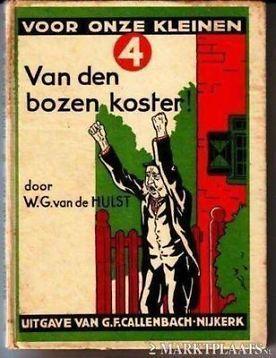 W.G. van de Hulst - Van den bozen koster.
