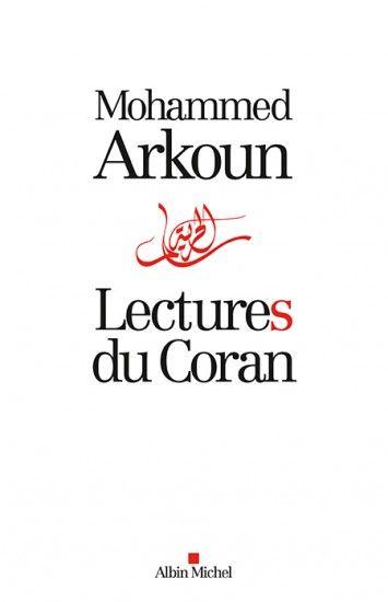 Lectures du Coran de Mohammed Arkoun