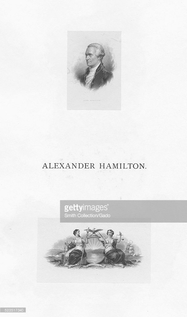 Page depicting two small engravings, the top one of Alexander Hamilton, a Founding Father of the United States, chief staff aide to General George Washington, the founder of the nation's financial system, the founder of the Federalist Party, the Father of the United States Coast Guard, and the founder of The New York Post, as the first Secretary of the Treasury, Hamilton was the primary author of the economic policies of the George Washington administration, the bottom one depicting…