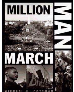 """October 16, 1995, The Nation of Islams Minister Louis Farrakhan called out over a million black men together in Washington DC for """"A Day of Atonement and Reconciliation"""". The day called for black men to take charge of their lives and communities by showing respect for themselves and devotion to their families. The Event.....The Million Man March."""