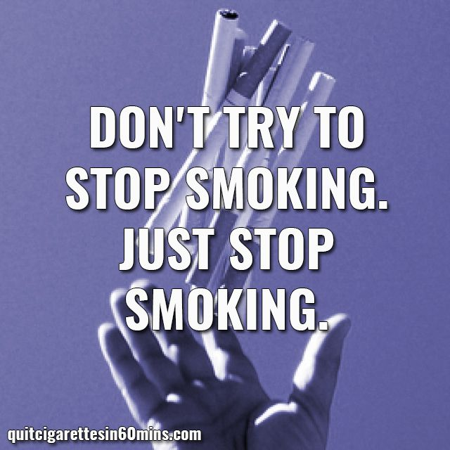 how to get someone to stop smoking cigarettes