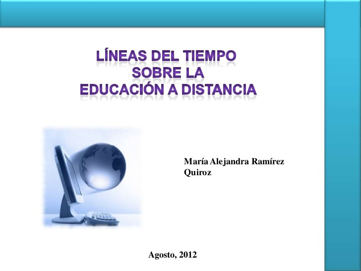 historia-de-la-educacin-a-distancia-14140038 by Maria Q via Slideshare