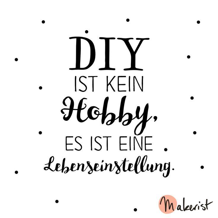 DIY ist kein Hobby, es ist eine Lebenseinstellung - via Makerist.de