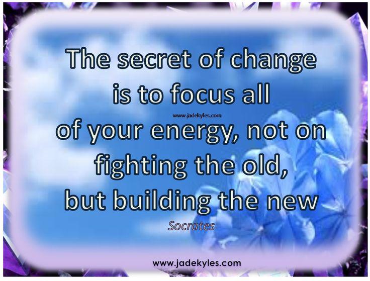 Change...  *´¨)            .•´¸.•*´¨) ¸.•*¨) Blessings                            (¸.•´ (¸.•` ¤ Jade xxx