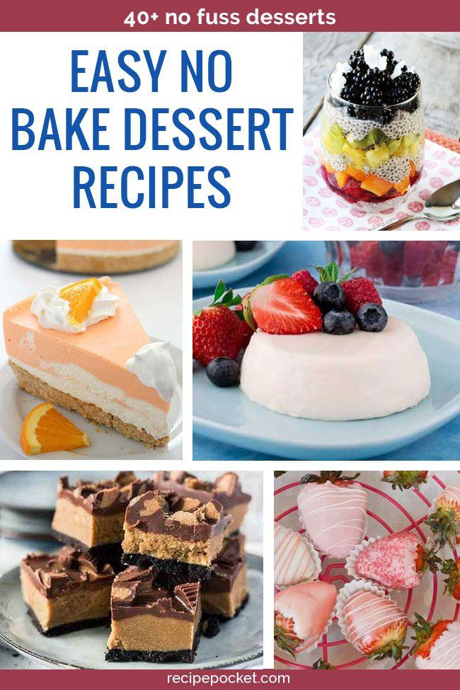 40 Easy No Bake Dessert Recipes Cheap Desserts Easy No Bake Desserts Desserts