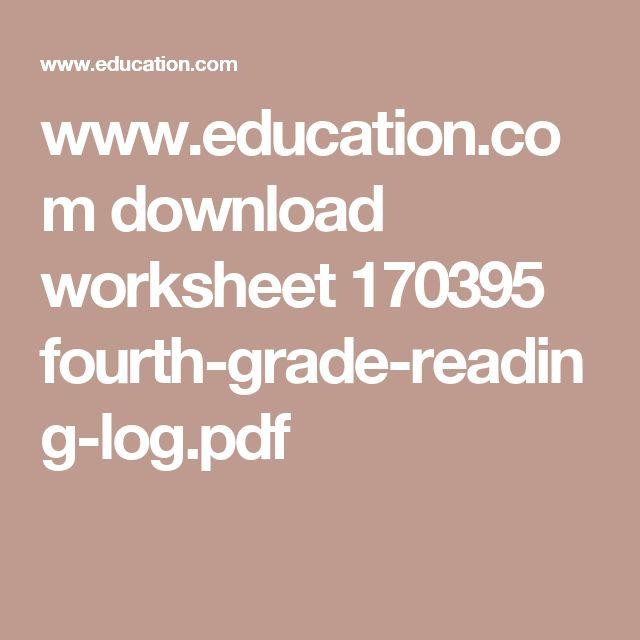 www.education.com download worksheet 170395 fourth-grade-reading-log.pdf