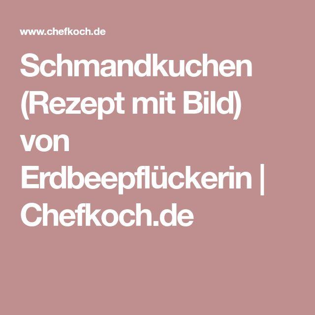 Schmandkuchen (Rezept mit Bild) von Erdbeepflückerin | Chefkoch.de
