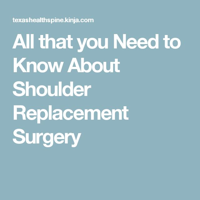 All that you Need to Know About Shoulder Replacement Surgery