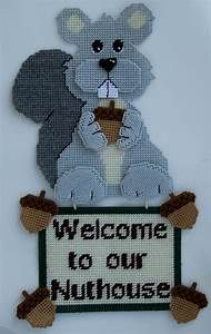 Plastic Canvas Welcome To Our Nuthouse Squirrel Plastic