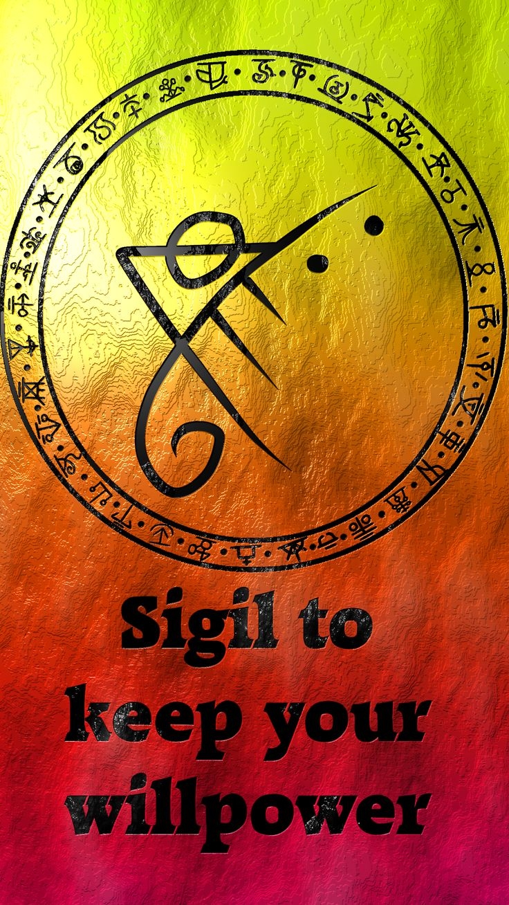 Sigil to keep your willpower strong Sigil requests are closed. For more of my sigils go here: https://docs.google.com/spreadsheets/d/1m9vUCQcK8uX8O8yRoSHMkM9kKydBukSTKpO1OdWwCF0/edit?usp=sharing