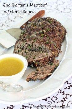 Ina Garten's Meatloaf with Garlic Sauce
