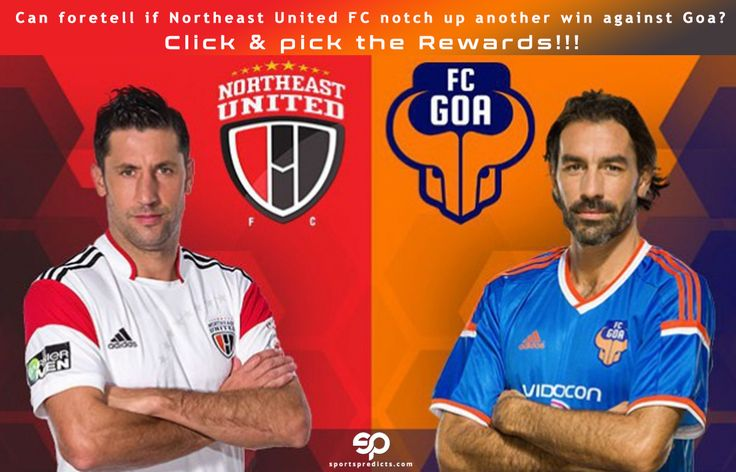 Can Foretell if Northeast United notch up another win Against FC Goa? Visit SportsPredicts.com & Pick the Rewards !!!