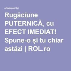 Rugăciune PUTERNICĂ, cu EFECT IMEDIAT! Spune-o și tu chiar astăzi | ROL.ro