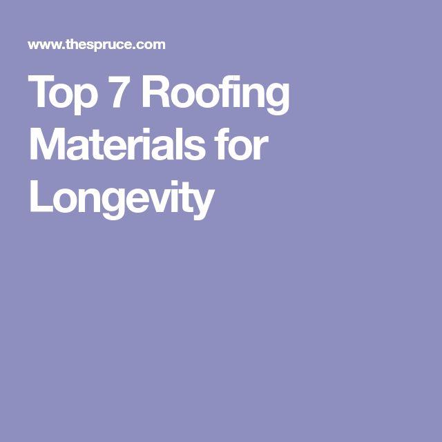 Top 7 Roofing Materials for Longevity