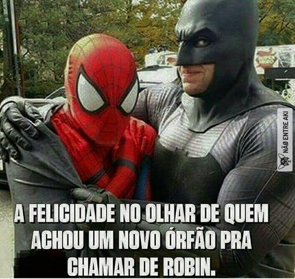 Robin...quero dizer homem aranha vamos fazer uma parceria sincera?