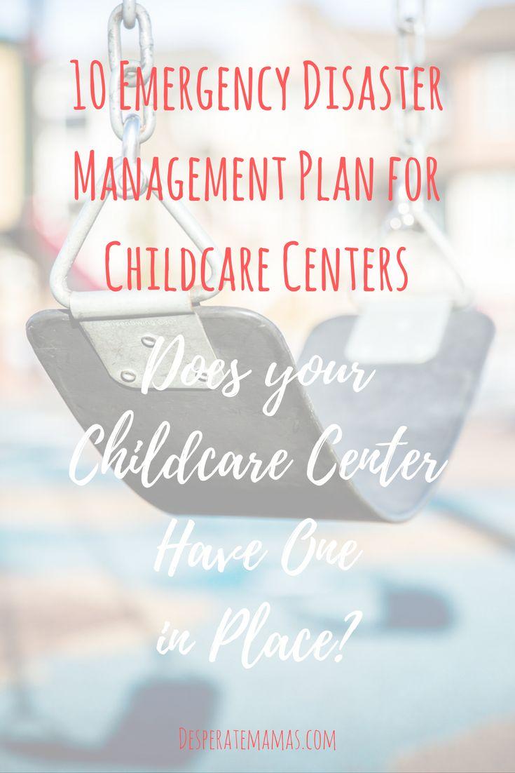 10 Emergency Disaster Management Plan for Childcare Centers on desperatemamas.com http://desperatemamas.com