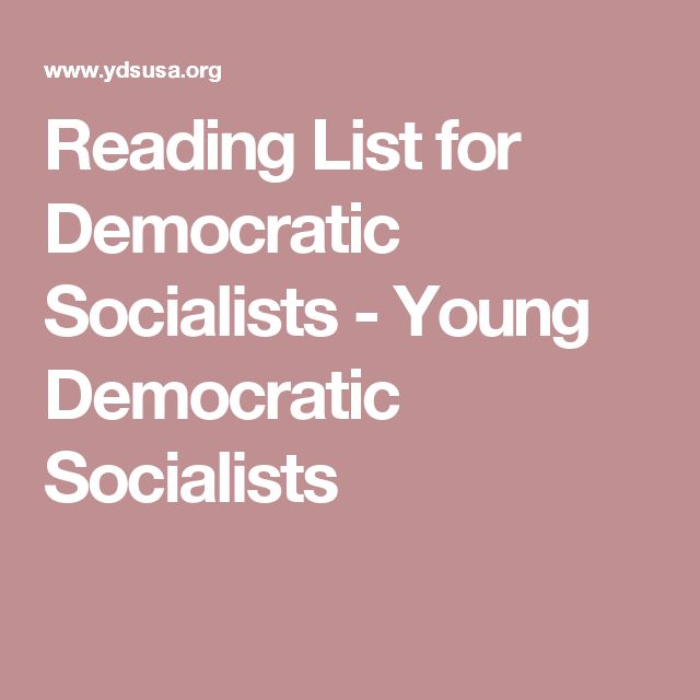 Reading List for Democratic Socialists - Young Democratic Socialists