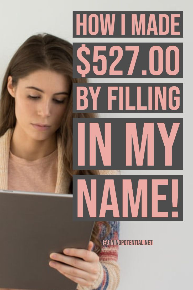 How I Made $527.00 by filling in my name! – Earning Potential | Affiliate | Make Money | Online Jobs | Passive Income | Work From Home | Blog