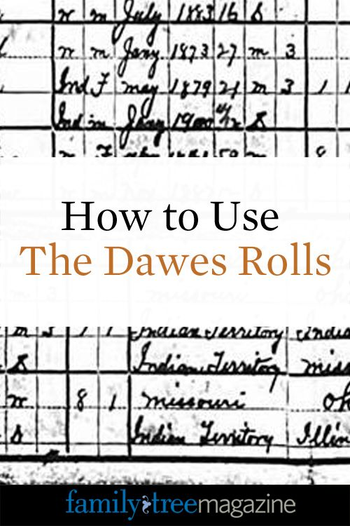How to Use The Dawes Rolls - Family Tree Magazine