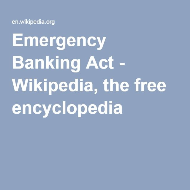 Emergency Banking Act - Wikipedia, the free encyclopedia