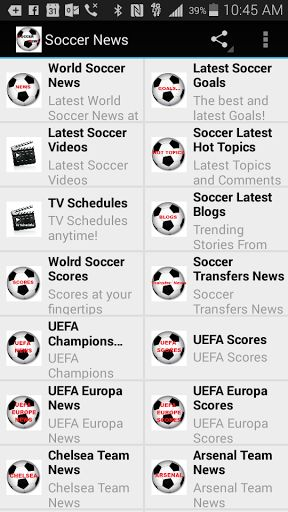 World Soccer News at your fingertips for real Soccer fans!<br>With Soccer Live Updates and up to the minute Team News!<p>Features include:<p>+ Color Coded Categorized News for Fast Navigation<br>+ Live Soccer Updates<br>+ TV Schedules<br>+ Soccer Latest Goals<br>+ Soccer Transfers, Videos, Hot Topics and Even Blogs<br>+ Soccer Latest Tweets <br>+ UEFA and UEFA Europe News and Scores<br>+ Chelsea, Arsenal, Liverpool, Manchester, Barcelona, Bayern, Real Madrid, AC Milan, PSG...and All Major…