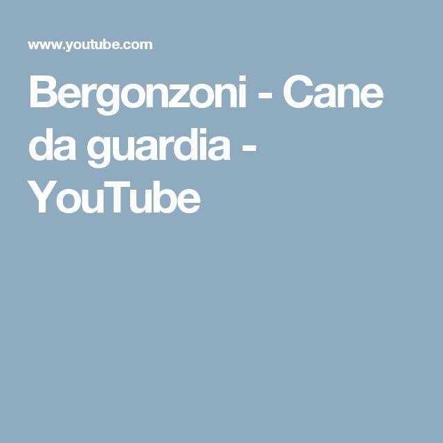 Bergonzoni - Cane da guardia - YouTube