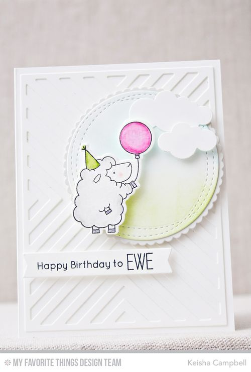 Ewe Are the Best, Ewe Are the Best Die-namics, Four-Way Chevron Cover-Up Die-namics, Fishtail Flags STAX Die-namics, Puffy Clouds Die-namics, Stitched Mini Scallop Circle STAX Die-namics, Wonky Stitched Circle STAX Die-namics - Keisha Campbell  #mftstamps: