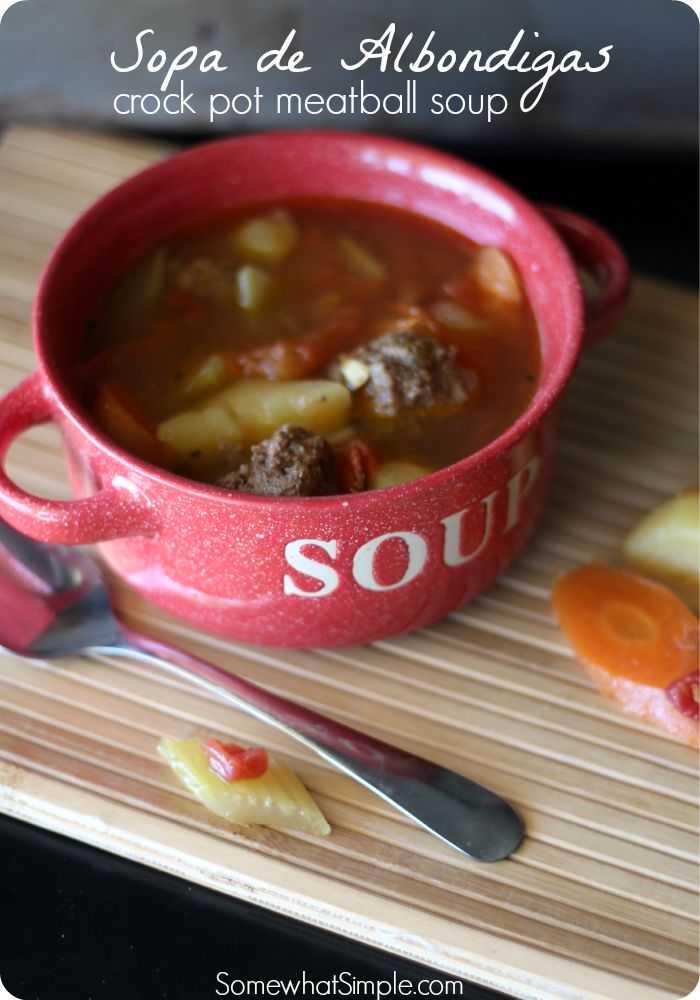 Crockpot Meatball Soup: Sopa de Albondigas - Somewhat Simple