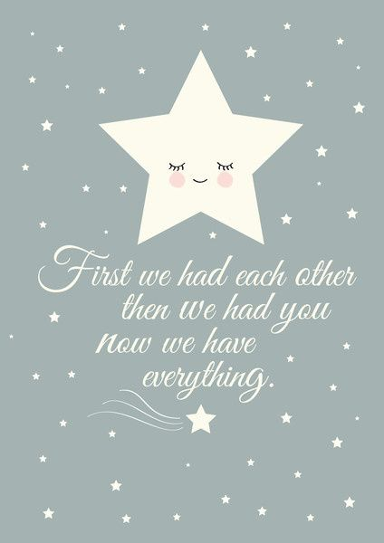 Poster Ster A4 First we had each other, than we had you. Now we have everything. Grijze poster met ster en prachtige quote. Ontwerp: Mimirella kinderkamer babykamer