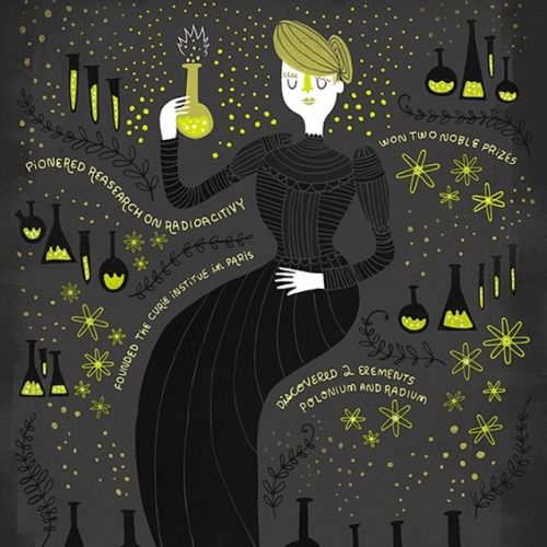 This illustration of Marie Curie was done by Rachel Ignotofsky, who has created a series of drawings celebrating groundbreaking and often unheralded women in science.